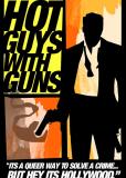 Горячие парни с оружием