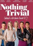 Nothing Trivial (сериал)