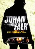 Йохан Фальк: Вне закона