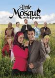 Маленькая мечеть в прериях (сериал)