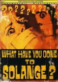 Что они сделали с Соланж?