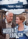 Heiter bis tödlich - Fuchs und Gans (сериал)
