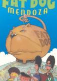 Жирный пес Мендоза (сериал)