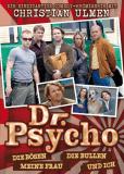 Dr. Psycho - Die Bösen, die Bullen, meine Frau und ich (сериал)