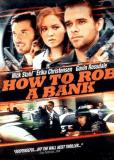 Как ограбить банк