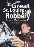 Большое ограбление банка в Сент-Луисе