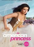 Американская принцесса (сериал)