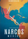 Нарко: Мексика (сериал)