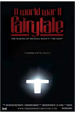 A World War II Fairytale: The Making of Michael Mann's 'The Keep'