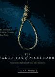 The Execution of Nigel Harris