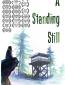 A Standing Still