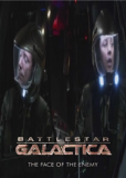 Battlestar Galactica: The Face of the Enemy (многосерийный)