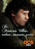 Я, Франсуа Вийон, вор, убийца, поэт (ТВ)