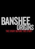 Банши: Предыстория (сериал)