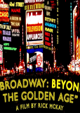 Бродвей: По ту сторону золотого века