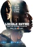 Линкольн Райм: Охота на Собирателя костей (сериал)