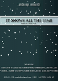 It Snows All the Time