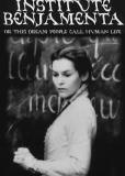 Институт Бенжамента или Эту мечту люди зовут человеческой жизнью