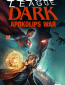 Тёмная Лига Справедливости: Война на Апоколипсе