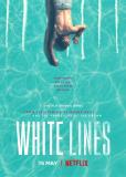 Белые линии (сериал)