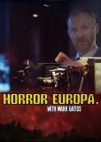 Европейские ужасы с Марком Гейтиссом