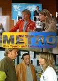 M.E.T.R.O. - Ein Team auf Leben und Tod (сериал)