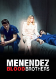 Менендес: Братья по крови