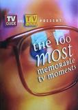 The 100 Most Memorable TV Moments (многосерийный)