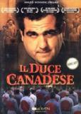 Il duce canadese (многосерийный)