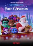 Супермонстры спасают Рождество