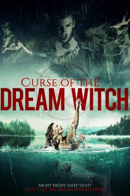 Проклятие ведьмы снов