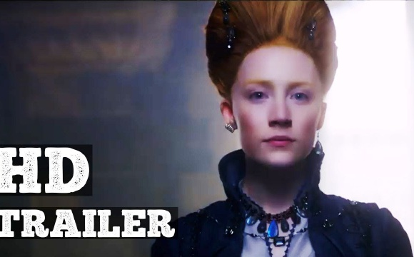 MARY QUEEN OF SCOTS I Official Trailer 2018 I Drama Movie