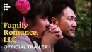 FAMILY ROMANCE, LLC | Official Trailer